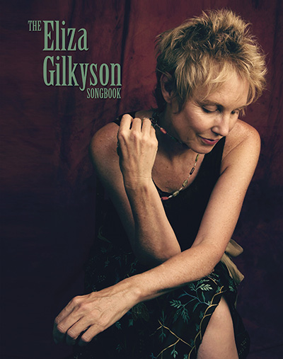 The Eliza Gilkyson Songbook